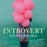 """Introvert"" af Anna Skyggebjerg"