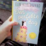 """Anmeldelse: """"Den perfekte dag"""" af Elin Hilderbrand"""