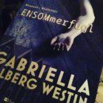 """Anmeldelse: """"ENSOMmerfugl"""" (Mordene i Hudiksvall #1) af Gabriella Ullberg Westin"""