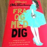 """Anmeldelse: """"Fra og med dig"""" af Mhairi McFarlane"""