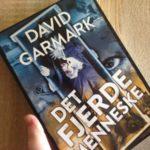 """Anmeldelse: """"Det fjerde menneske"""" af David Garmark"""