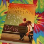 """""""Bare en dag"""" af Gayle Forman"""