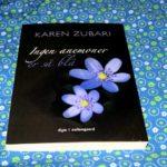 """""""Ingen anemoner er så blå"""" af Karen Zubari"""