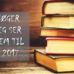 Kommende udgivelser #1 – februar og marts 2017