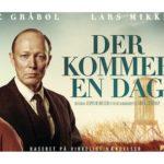 """""""Der kommer en dag"""" (miniserie på TV2)"""